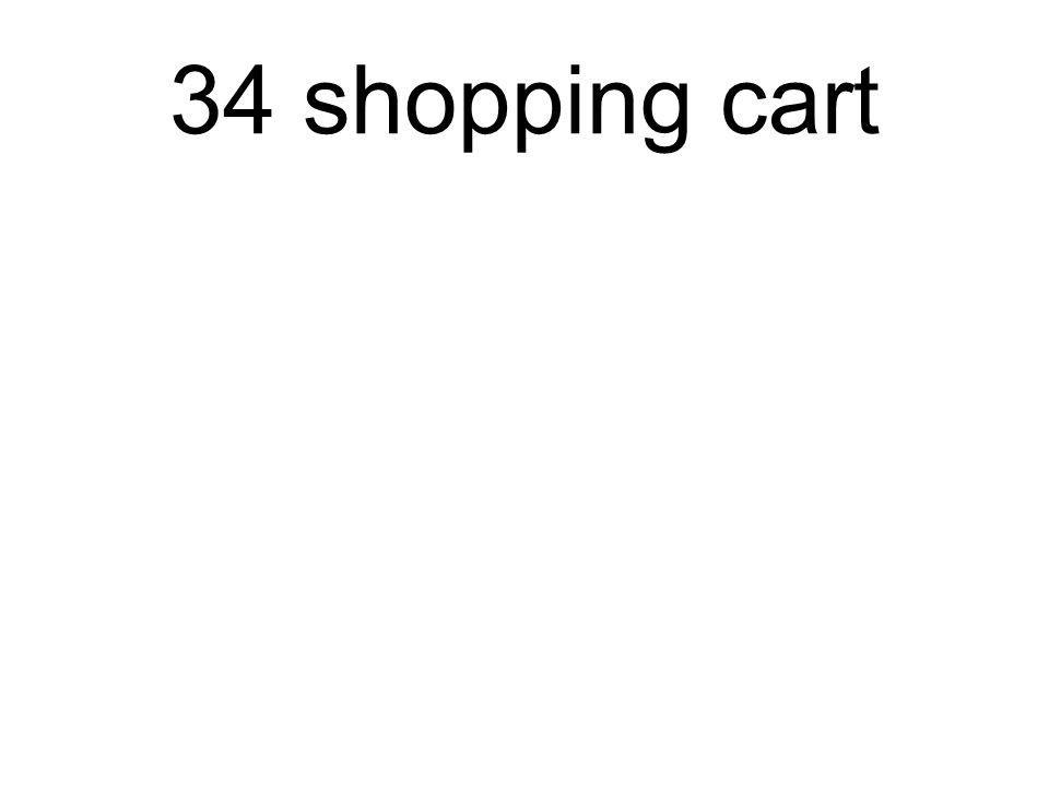 34 shopping cart