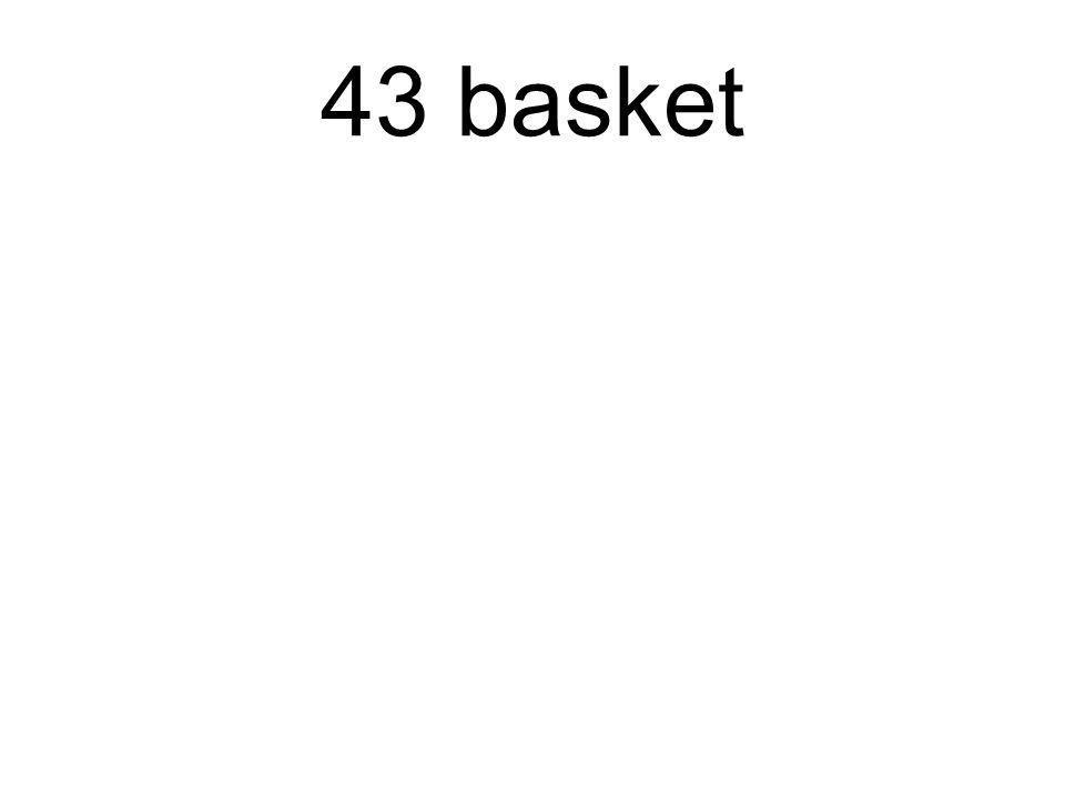 43 basket