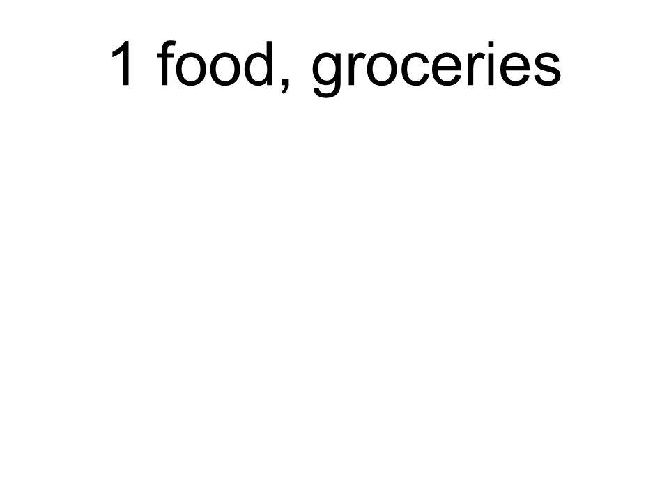 1 food, groceries