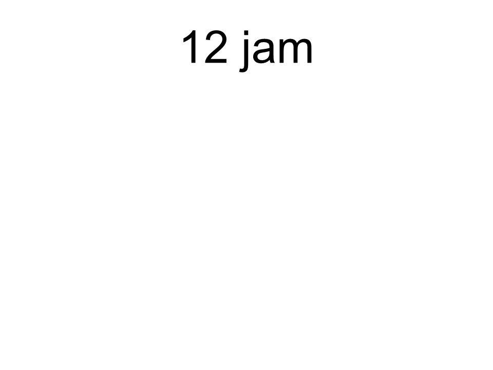 12 jam