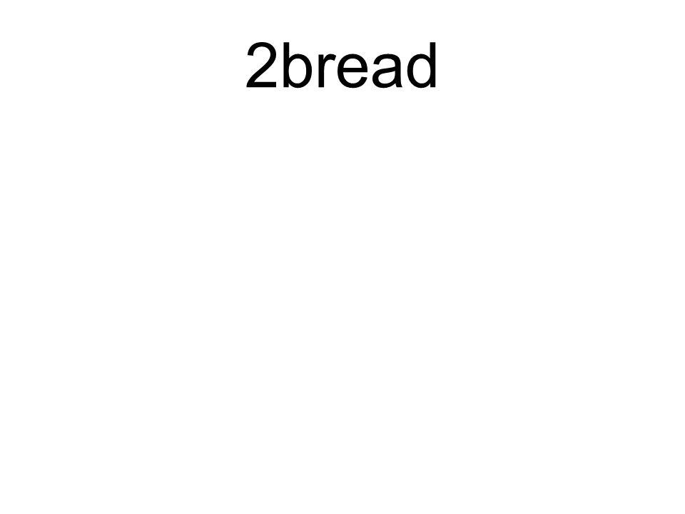 2bread