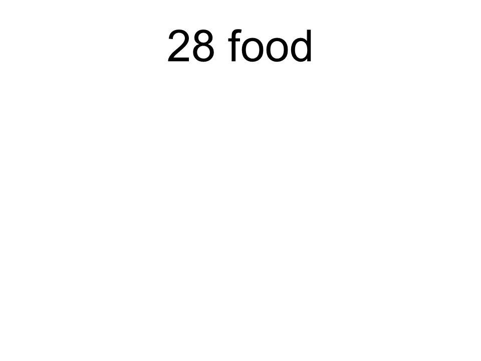 28 food