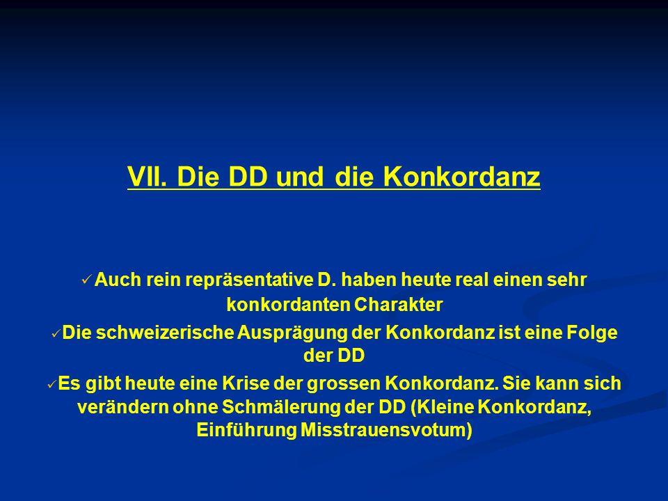 VII. Die DD und die Konkordanz Auch rein repräsentative D.