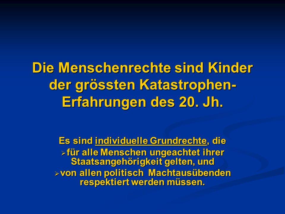 Es gibt unterschiedliche Menschenrechtsverständnisse und Absicherungssysteme 1945 Artikel 1 der UNO-Charta und die Allgemeine Erklärung der Menschenrechte von 1948 1945 Artikel 1 der UNO-Charta und die Allgemeine Erklärung der Menschenrechte von 1948 Die Europäische Menschenrechts- Konvention (EMRK) von 1952 und ihr oberstes Gericht in Strassburg Die Europäische Menschenrechts- Konvention (EMRK) von 1952 und ihr oberstes Gericht in Strassburg