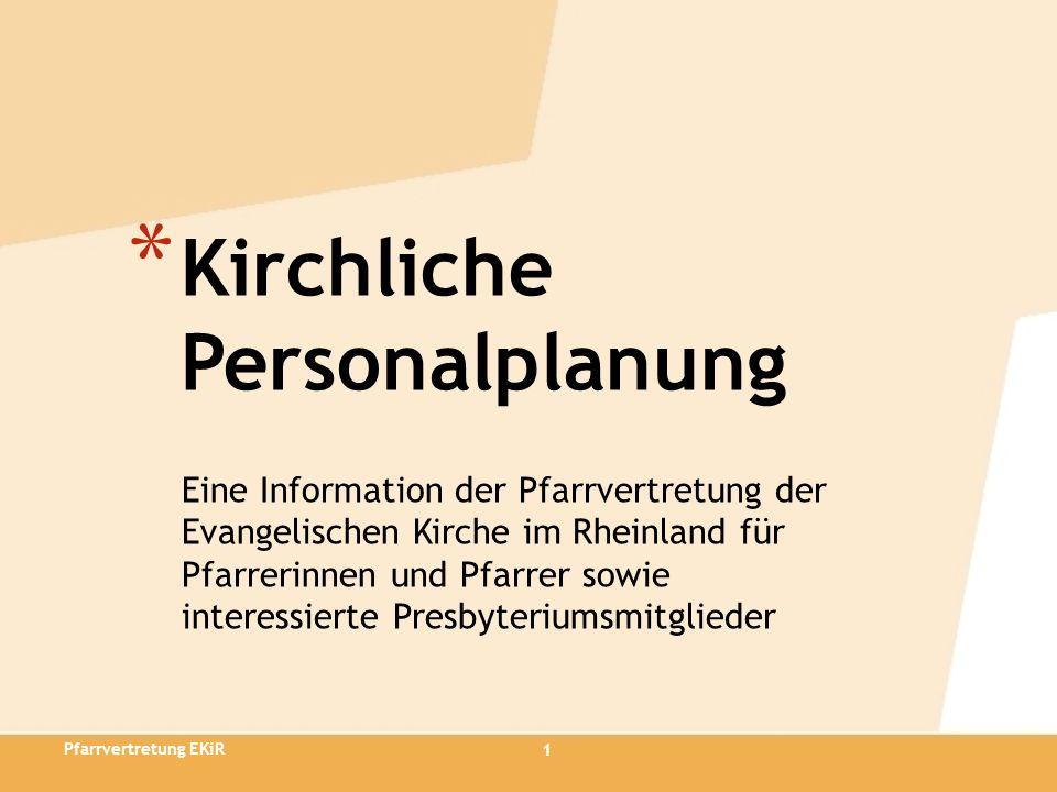 Eine Information der Pfarrvertretung der Evangelischen Kirche im Rheinland für Pfarrerinnen und Pfarrer sowie interessierte Presbyteriumsmitglieder *