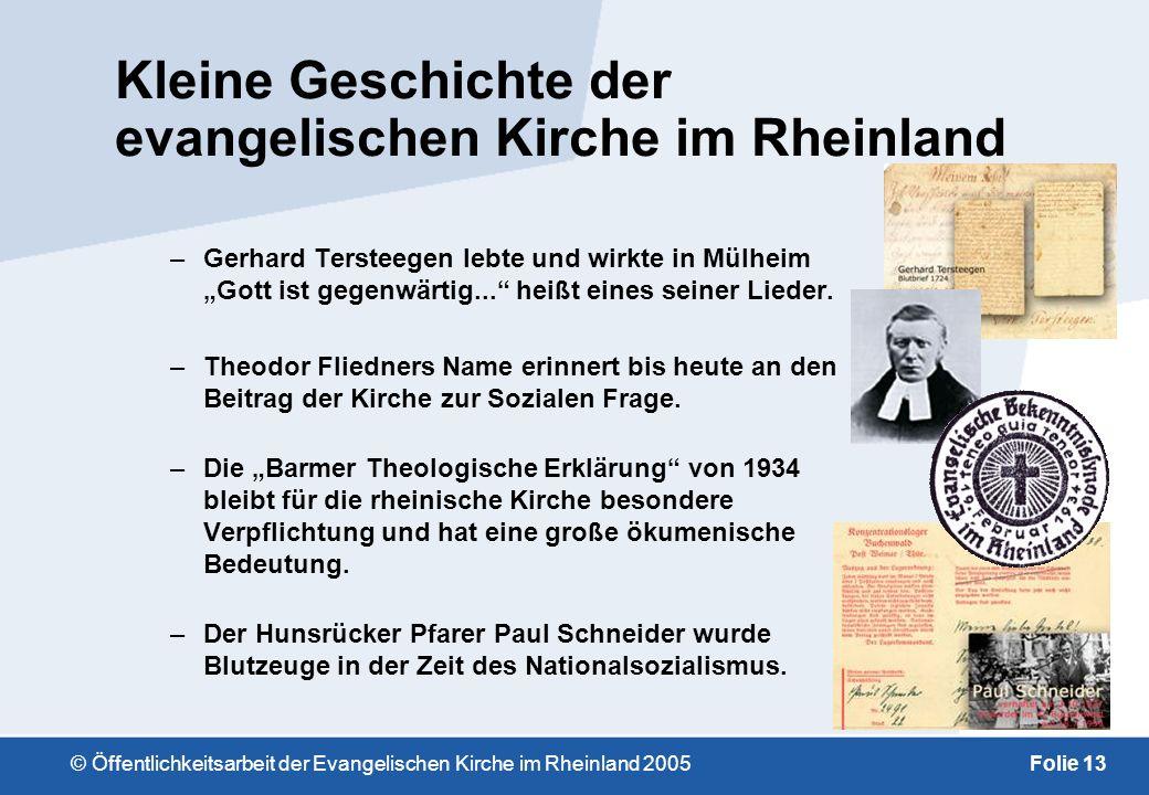 © Öffentlichkeitsarbeit der Evangelischen Kirche im Rheinland 2005Folie 12 Kleine Geschichte der evangelischen Kirche im Rheinland –Der Name des Wesel