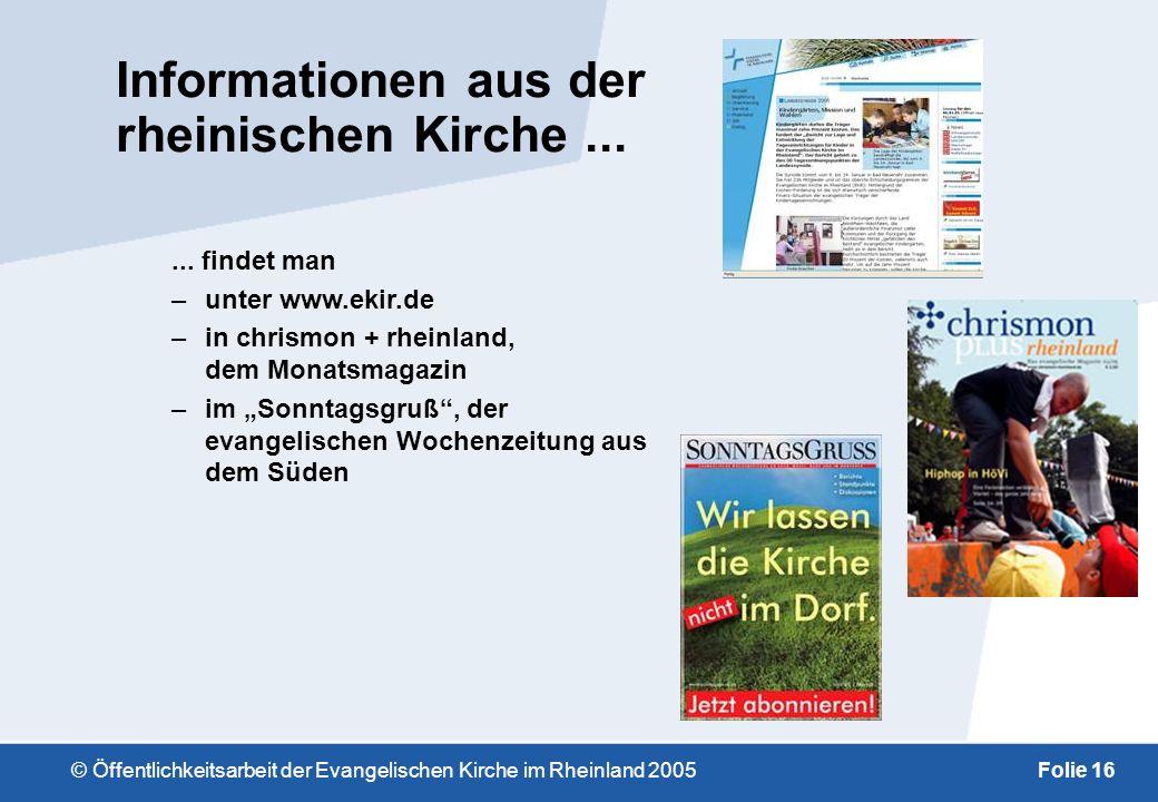 © Öffentlichkeitsarbeit der Evangelischen Kirche im Rheinland 2005Folie 15 Diakonie auf dem Gebiet der Rheinischen Kirche –die Kreuznacher Diakonie –d