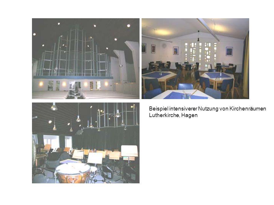 Beispiel intensiverer Nutzung von Kirchenräumen Lutherkirche, Hagen