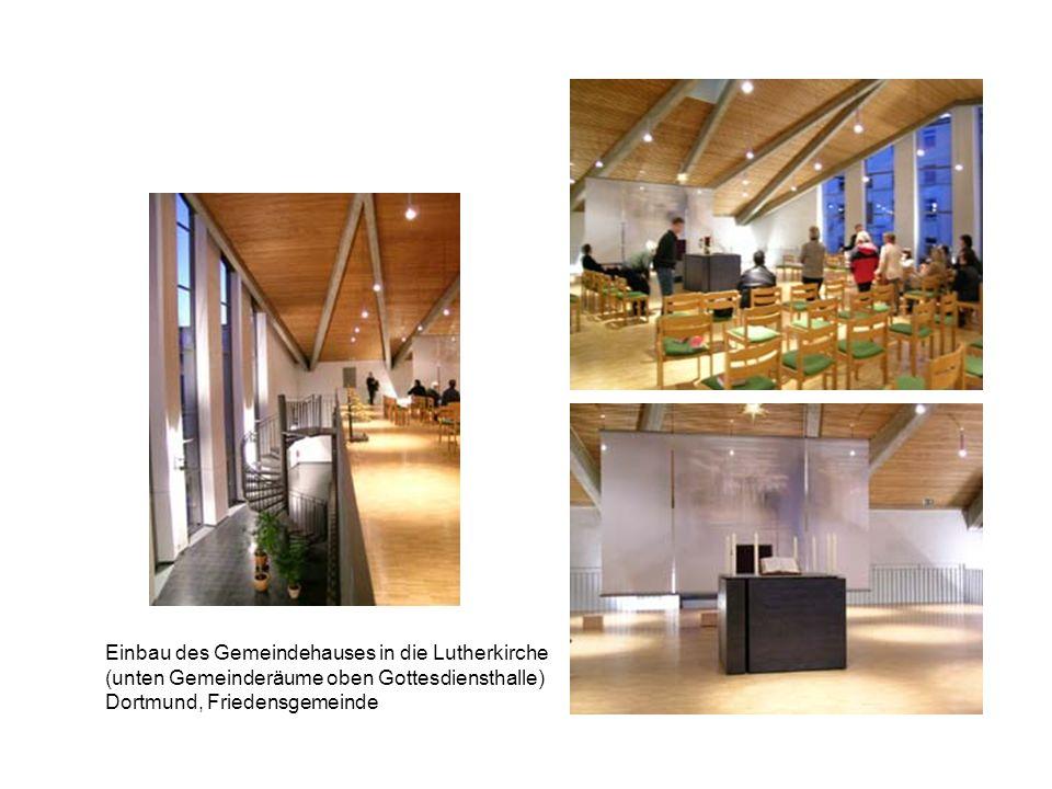 Einbau des Gemeindehauses in die Lutherkirche (unten Gemeinderäume oben Gottesdiensthalle) Dortmund, Friedensgemeinde