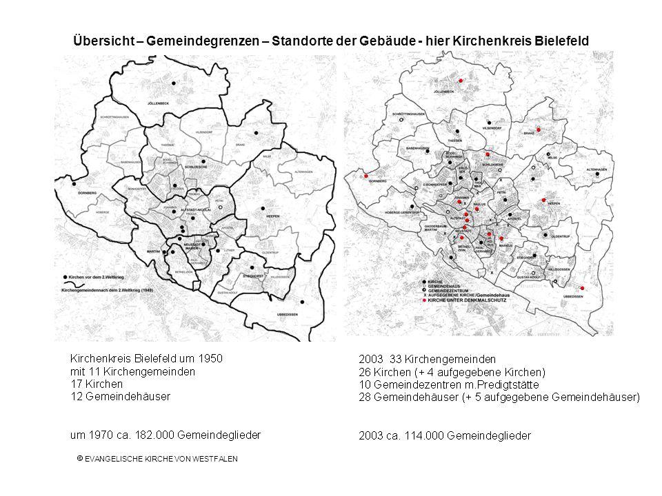 Übersicht – Gemeindegrenzen – Standorte der Gebäude - hier Kirchenkreis Bielefeld EVANGELISCHE KIRCHE VON WESTFALEN