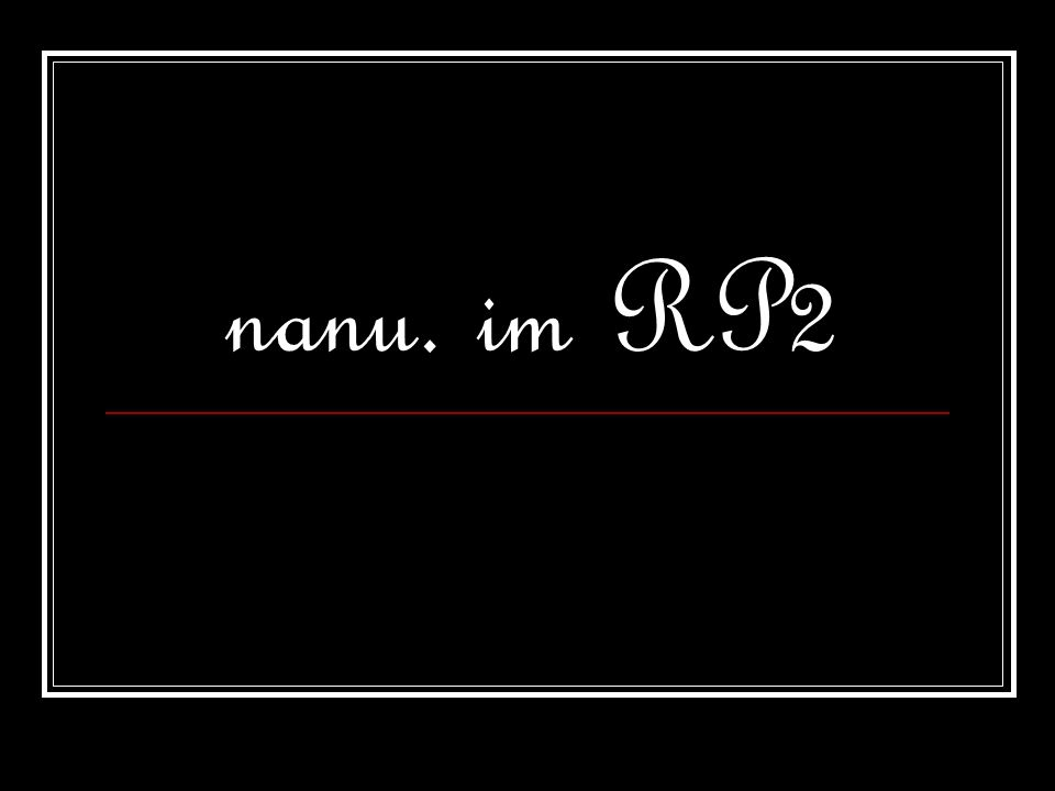 nanu. im RP2
