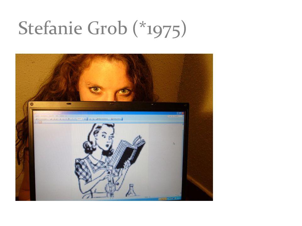 Stefanie Grob (*1975)