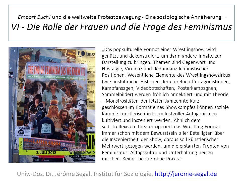 Empört Euch! und die weltweite Protestbewegung - Eine soziologische Annäherung – VI - Die Rolle der Frauen und die Frage des Feminismus Univ.-Doz. Dr.