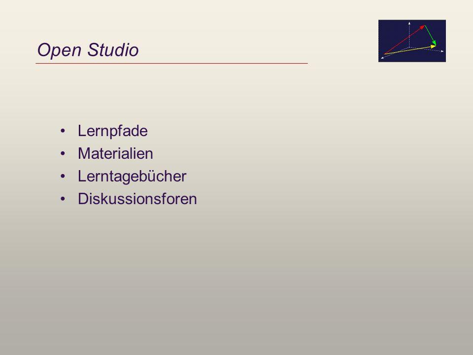Open Studio Lernpfade Materialien Lerntagebücher Diskussionsforen