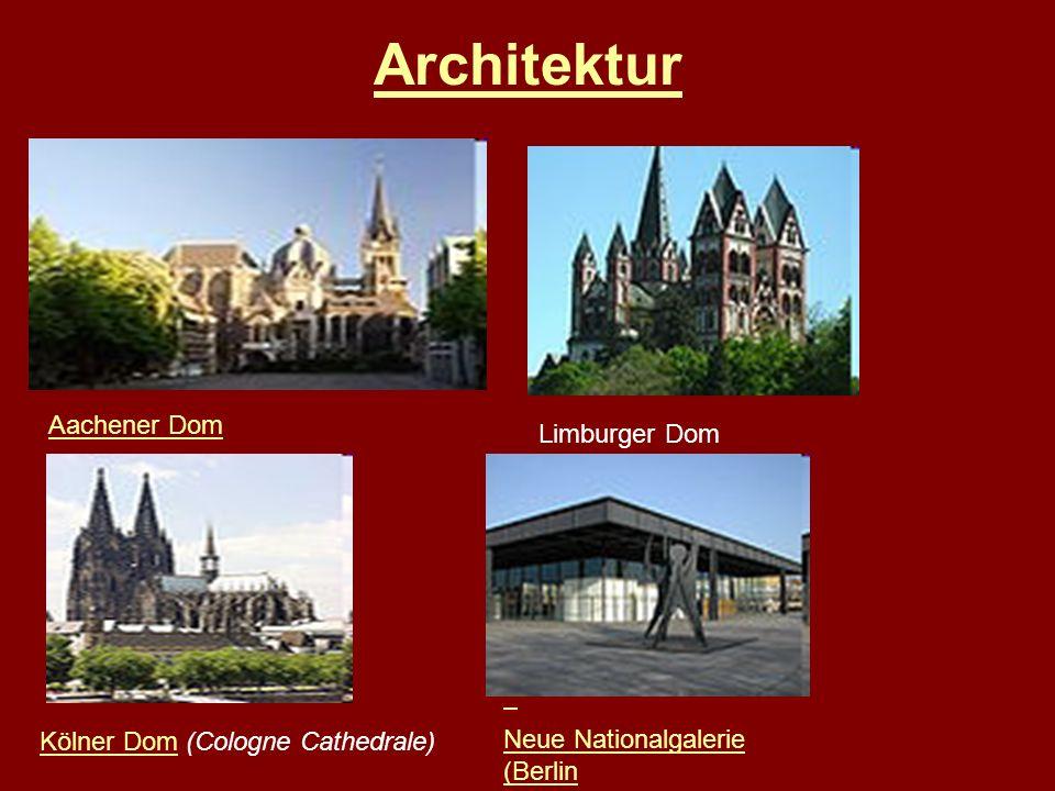 Architektur Aachener Dom Limburger Dom Kölner DomKölner Dom (Cologne Cathedrale) Neue Nationalgalerie (Berlin