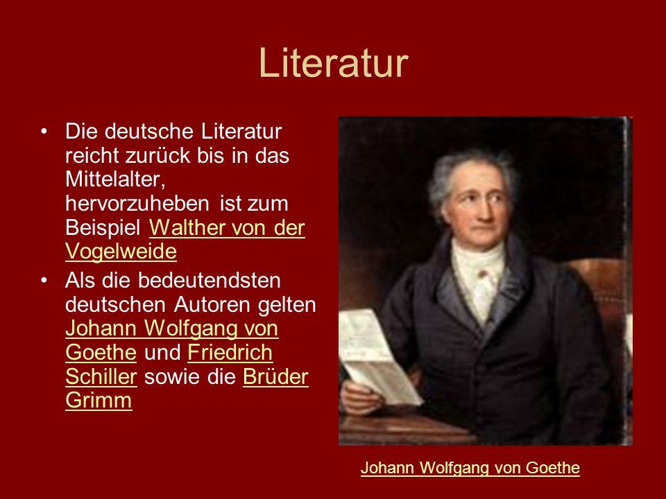 Literatur Die deutsche Literatur reicht zurück bis in das Mittelalter, hervorzuheben ist zum Beispiel Walther von der VogelweideWalther von der Vogelw