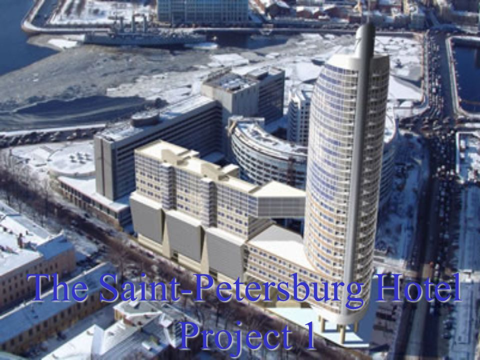 The Saint-Petersburg Hotel Project 1