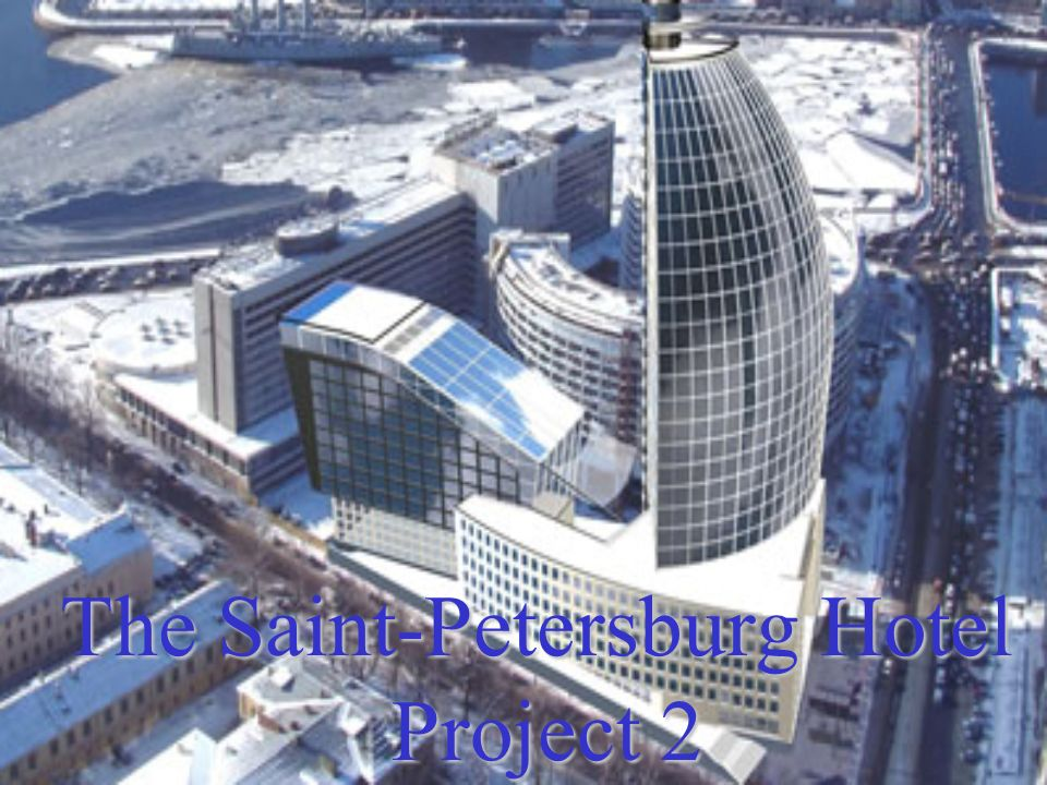 The Saint-Petersburg Hotel Project 2