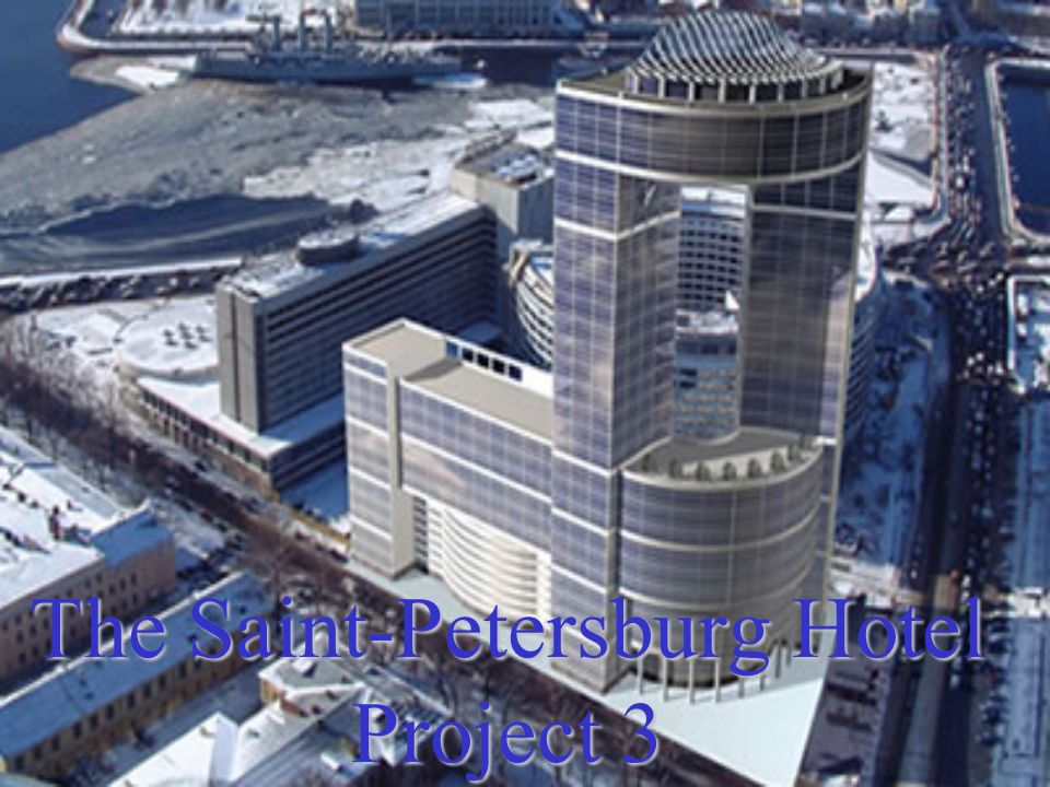 The Saint-Petersburg Hotel Project 3