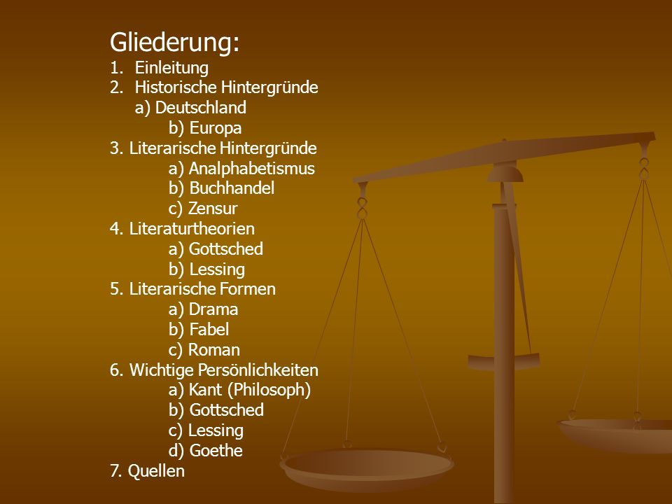 Gliederung: 1.Einleitung 2.Historische Hintergründe a) Deutschland b) Europa 3. Literarische Hintergründe a) Analphabetismus b) Buchhandel c) Zensur 4