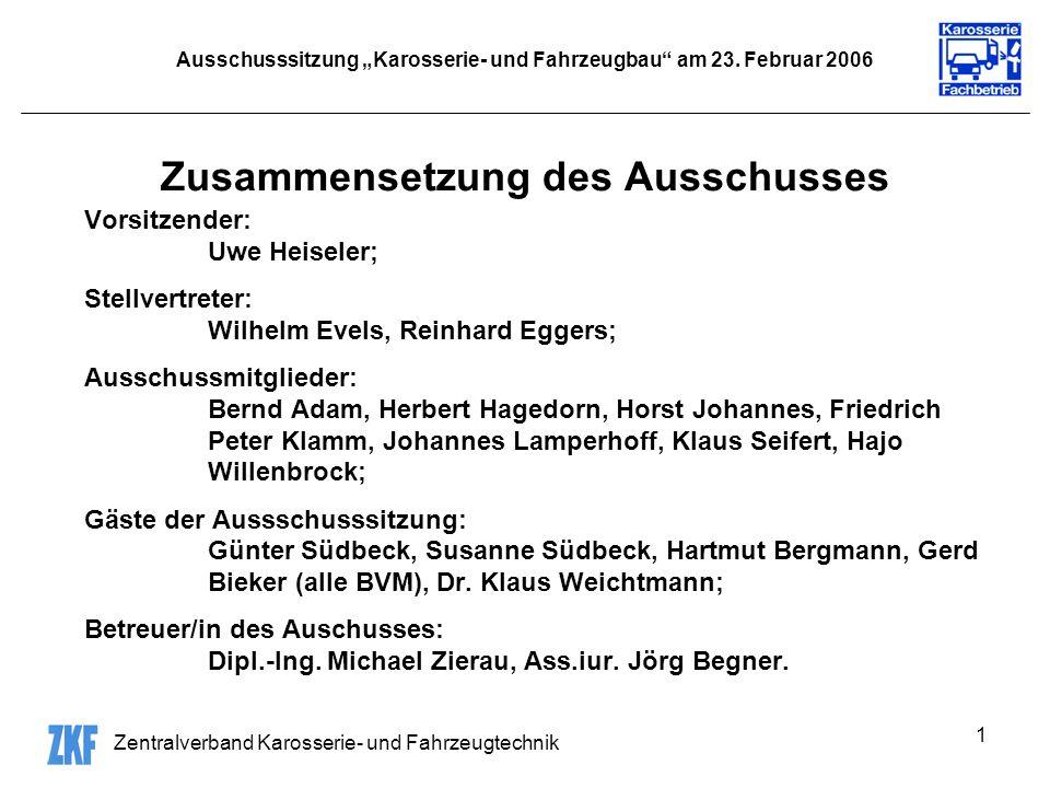 Zentralverband Karosserie- und Fahrzeugtechnik 1 Ausschusssitzung Karosserie- und Fahrzeugbau am 23.