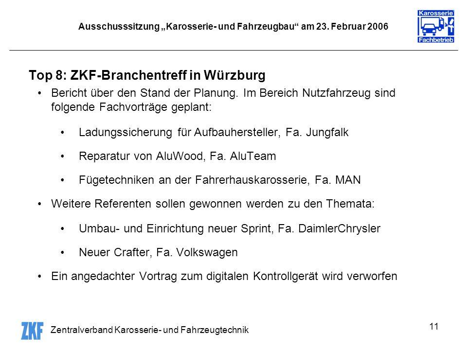 Zentralverband Karosserie- und Fahrzeugtechnik 11 Ausschusssitzung Karosserie- und Fahrzeugbau am 23.