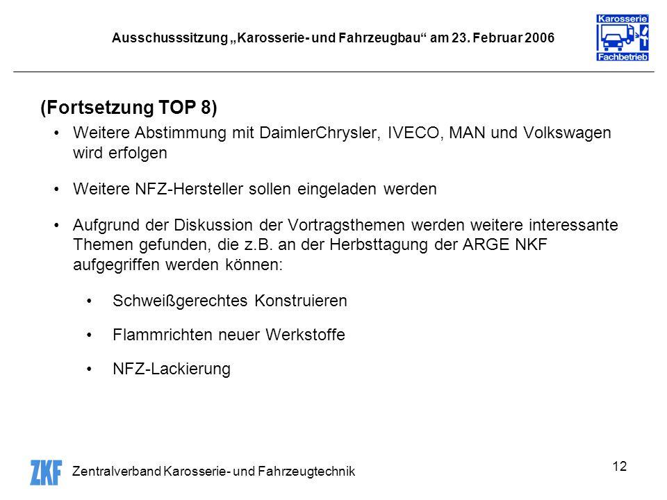 Zentralverband Karosserie- und Fahrzeugtechnik 12 Ausschusssitzung Karosserie- und Fahrzeugbau am 23.