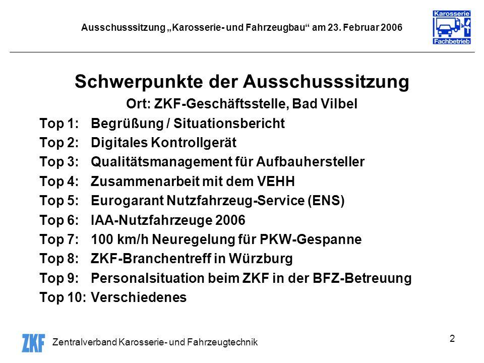Zentralverband Karosserie- und Fahrzeugtechnik 2 Ausschusssitzung Karosserie- und Fahrzeugbau am 23.