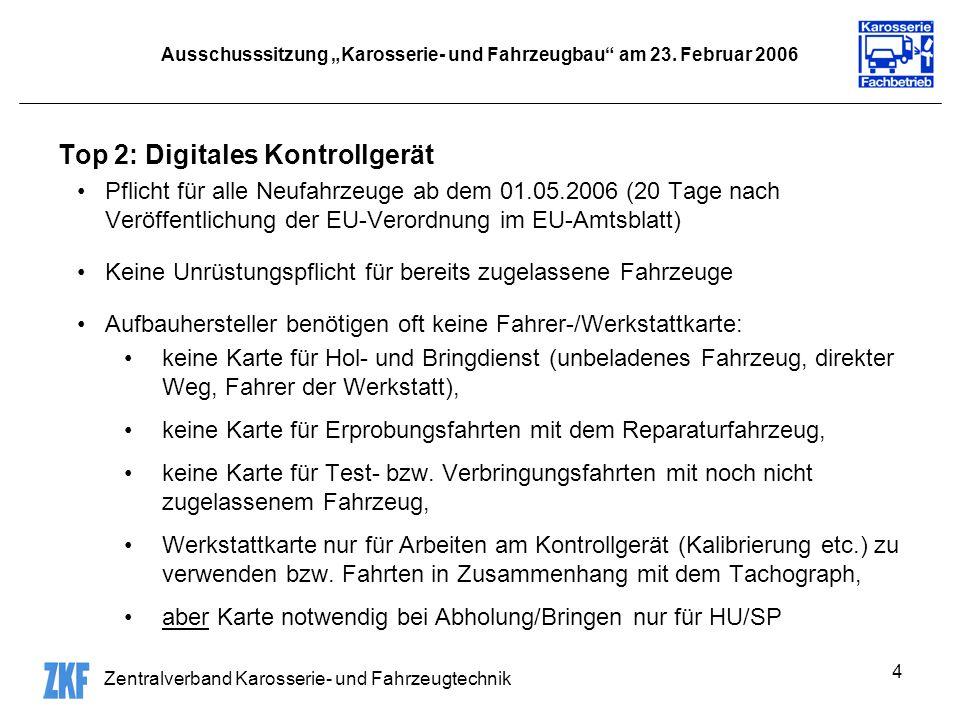 Zentralverband Karosserie- und Fahrzeugtechnik 4 Ausschusssitzung Karosserie- und Fahrzeugbau am 23.