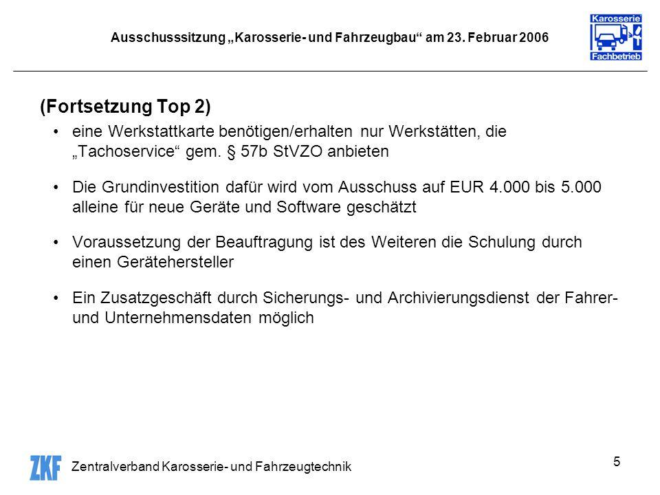 Zentralverband Karosserie- und Fahrzeugtechnik 5 Ausschusssitzung Karosserie- und Fahrzeugbau am 23.