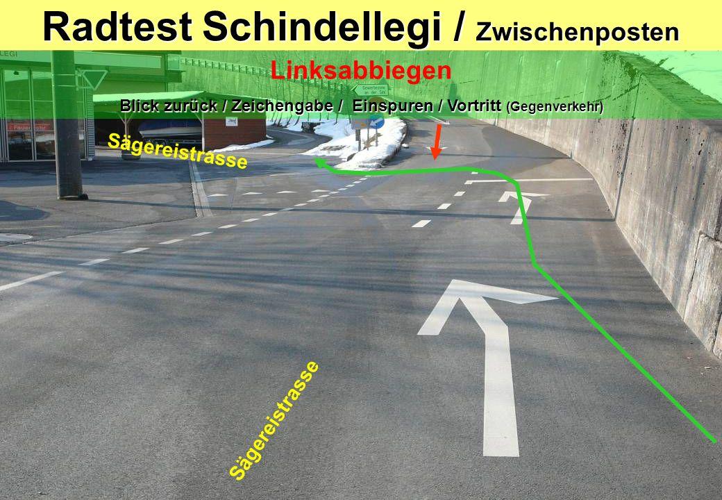 Radtest Schindellegi / Zwischenposten Linksabbiegen Blick zurück / Zeichengabe / Einspuren / Vortritt (Gegenverkehr) Sägereistrasse