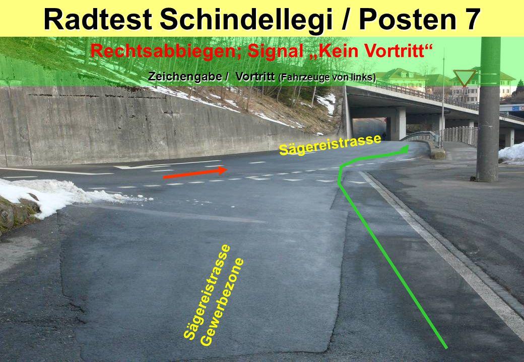 Radtest Schindellegi / Posten 7 Rechtsabbiegen; Signal Kein Vortritt Zeichengabe / Vortritt (Fahrzeuge von links) Sägereistrasse Gewerbezone