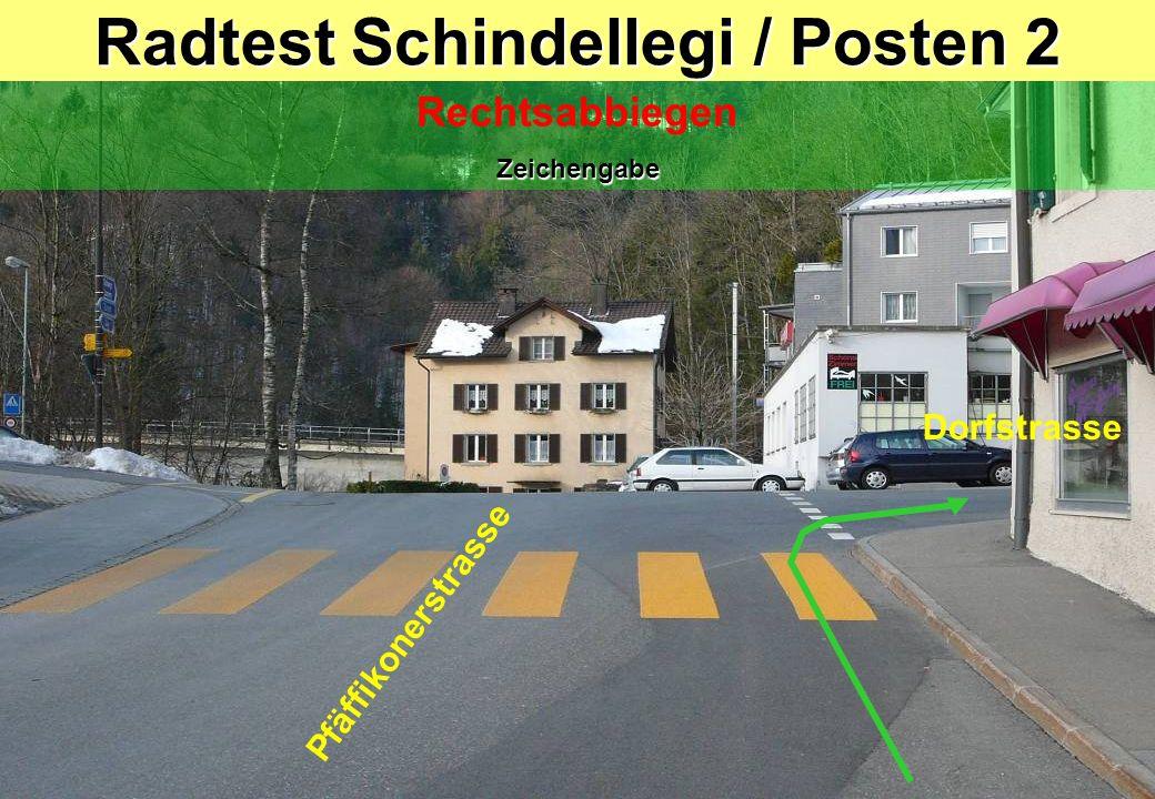 Radtest Schindellegi / Posten 3 Linkssabbiegen ohne Anhaltspunkt Blick zurück / Zeichengabe / Einspuren / Vortritt (Gegenverkehr & Fussgänger) / Kurvenschneiden Bahnhof Dorfstrasse