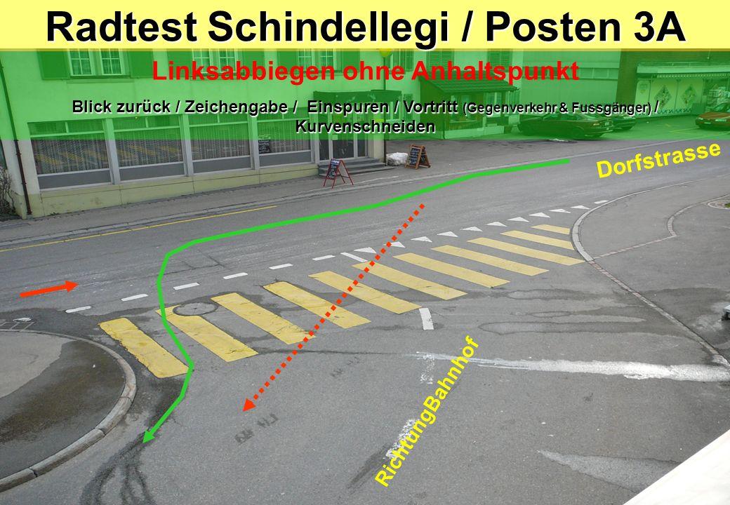 Radtest Schindellegi / Posten 3A RichtungBahnhof Dorfstrasse Linksabbiegen ohne Anhaltspunkt Blick zurück / Zeichengabe / Einspuren / Vortritt (Gegenv