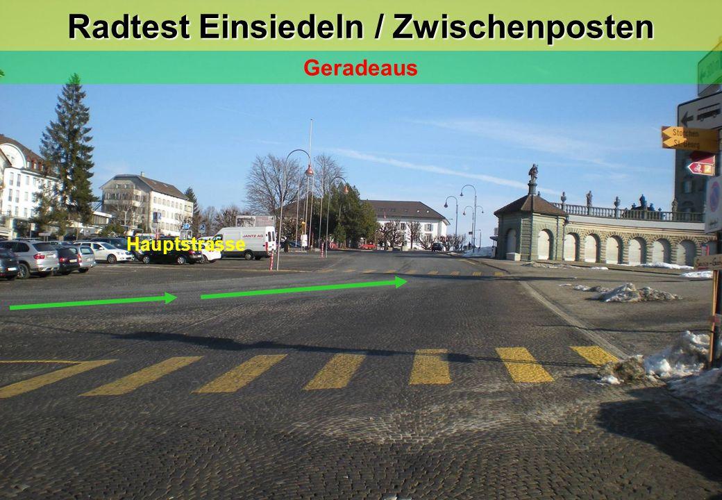 Radtest Einsiedeln / Zwischenposten Geradeaus
