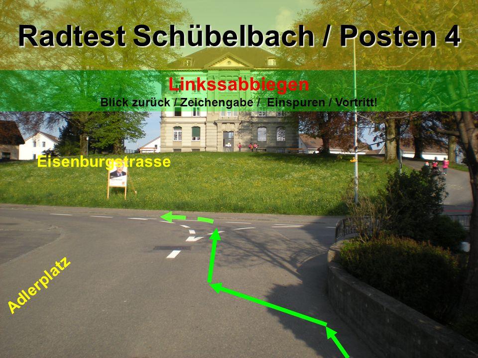 Eisenburgstrasse Kleinwiesstrasse Radtest Schübelbach / Posten 5 Linkssabbiegen Blick zurück / Zeichengabe / Einspuren / Vortritt!