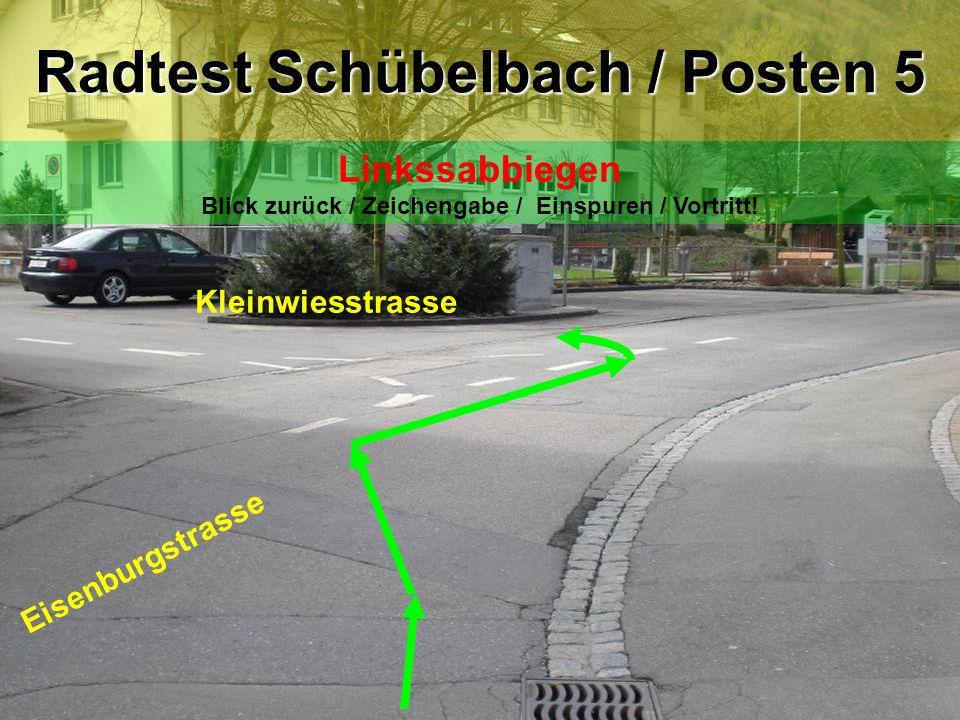 Kleinwiesstrasse Adlerwiese Radtest Schübelbach / Posten 6 Rechtsabbiegen Zeichengabe