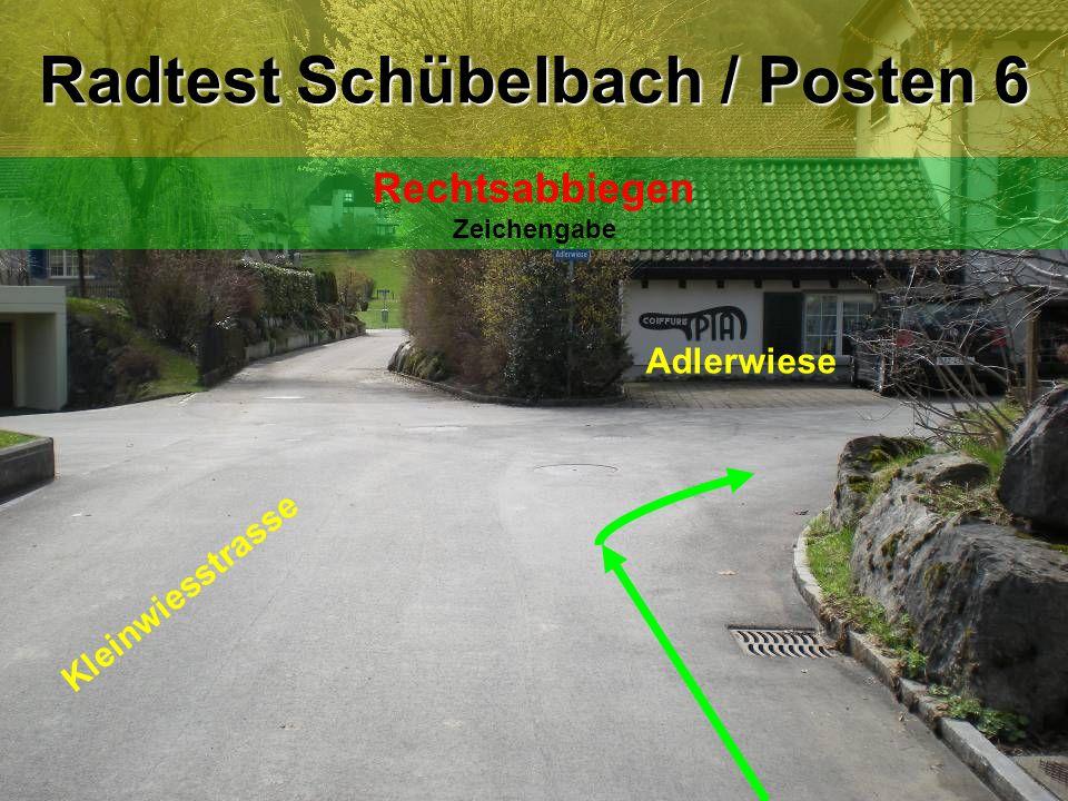 Adlerwiese Hofweidstrasse Radtest Schübelbach / Posten 7 Rechtsabbiegen Zeichengabe