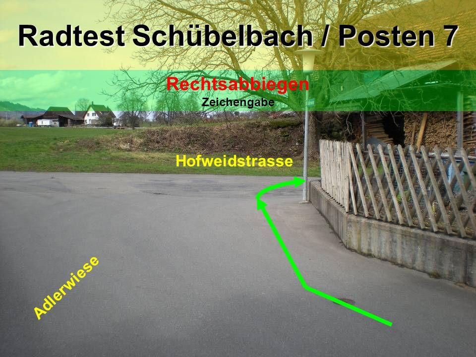 Hofweidstrasse Eisenburgstrasse Radtest Schübelbach / Posten 8 Rechtsabbiegen Zeichengabe