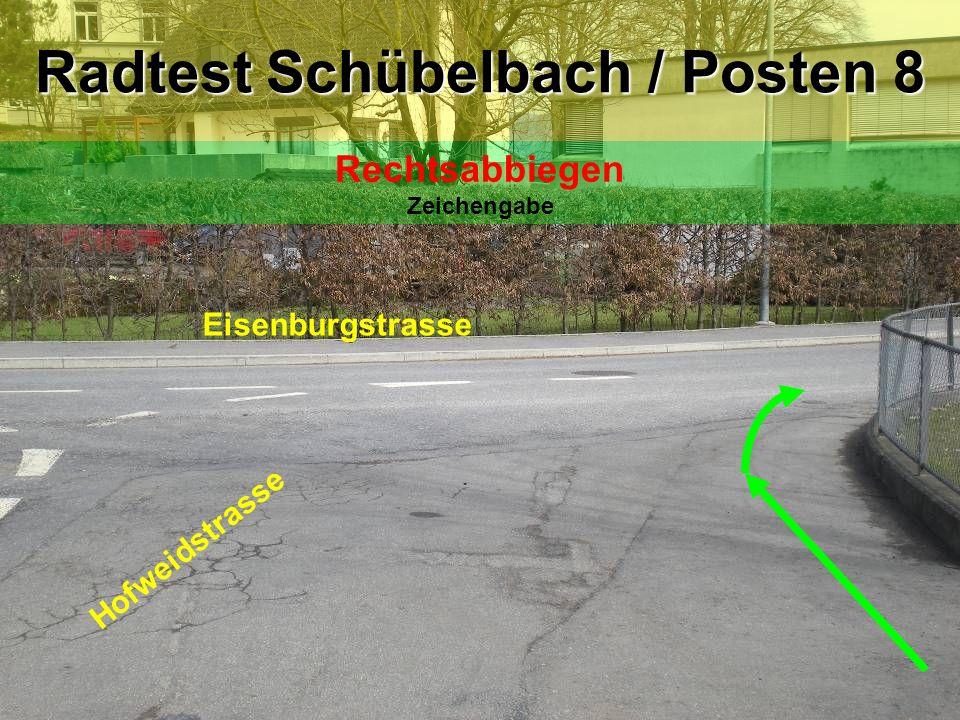 Eisenburgstrasse Schulhaus Radtest Schübelbach / Posten 9 Linkssabbiegen Blick zurück / Zeichengabe / Einspuren / Vortritt!