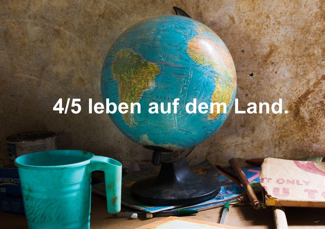 4/5 leben auf dem Land.