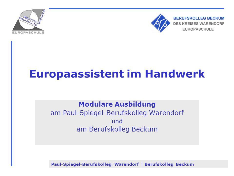 Paul-Spiegel-Berufskolleg Warendorf | Berufskolleg Beckum Europaassistent im Handwerk Modulare Ausbildung am Paul-Spiegel-Berufskolleg Warendorf und a