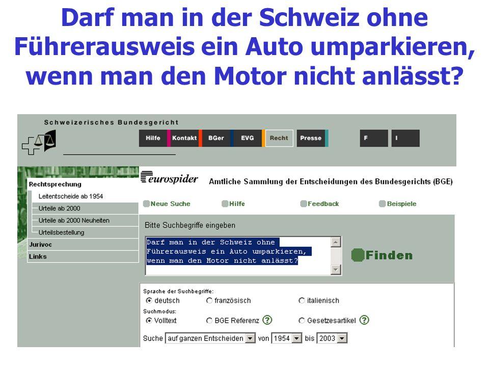 Darf man in der Schweiz ohne Führerausweis ein Auto umparkieren, wenn man den Motor nicht anlässt?