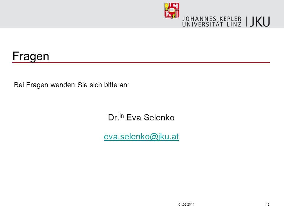 1801.05.2014 Fragen Bei Fragen wenden Sie sich bitte an: Dr. in Eva Selenko eva.selenko@jku.at