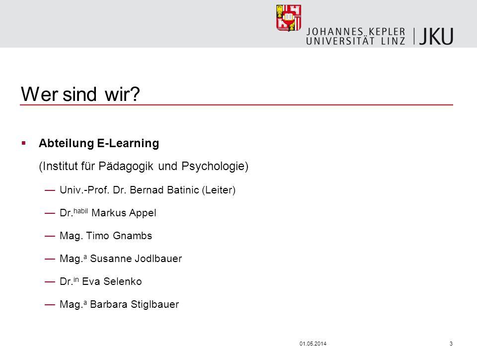 301.05.2014 Wer sind wir? Abteilung E-Learning (Institut für Pädagogik und Psychologie) Univ.-Prof. Dr. Bernad Batinic (Leiter) Dr. habil Markus Appel