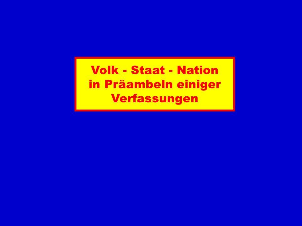 Volk - Staat - Nation in Präambeln einiger Verfassungen