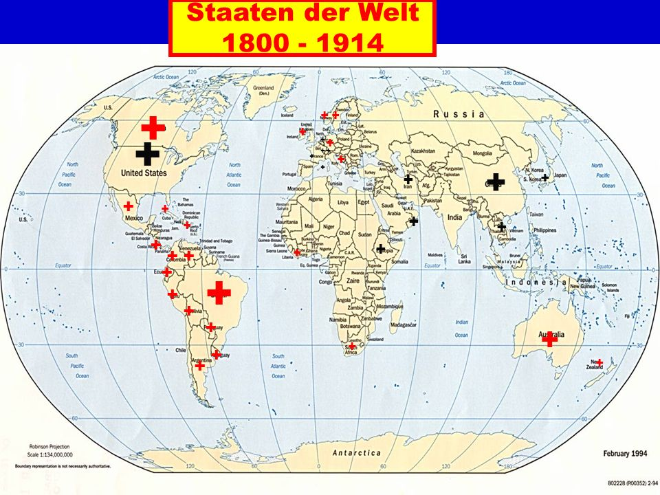 Staaten der Welt 1800 - 1914 + + ++ + + + + + + + + + + + + + + + ++ + + + + + + ++ + + + + + +