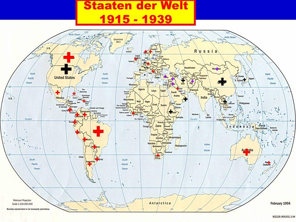Staaten der Welt 1915 - 1939 + + ++ + + + + + + + + + + + + + + + ++ + + + + + + ++ + + + + + + + + + + + +