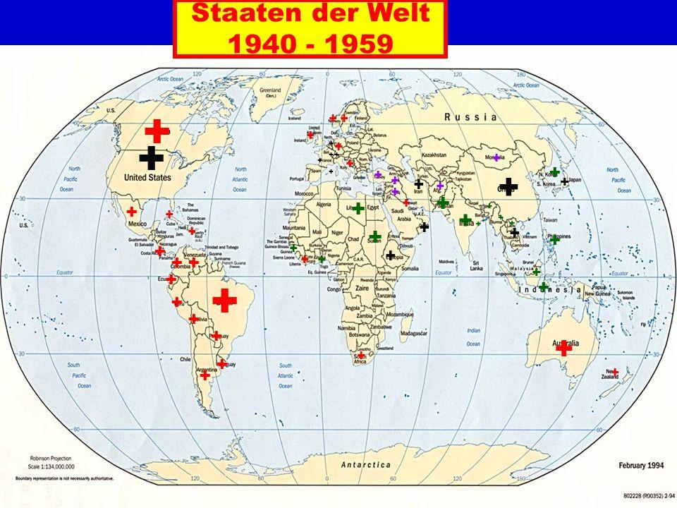 Staaten der Welt 1940 - 1959 + + ++ + + + + + + + + + + + + + + + ++ + + + + + + ++ + + + + + + + + + + + + + + + + + + + + + + + + + +