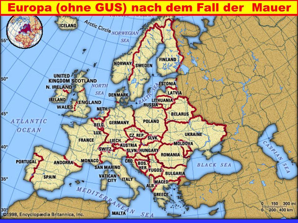 Europa (ohne GUS) nach dem Fall der Mauer
